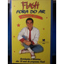 Livro: Jr., Amaury - Flash Fora Do Ar - Frete Grátis