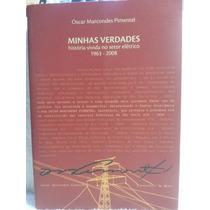 Livro: Pimentel, Oscar M. - Minhas Verdades - Frete Grátis