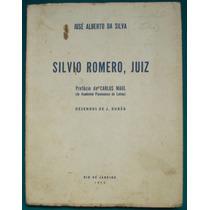 Silvio Romero, Juiz - De José Alberto Da Silva 1955