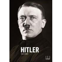 Hitler A Biografica Oficial Por Marlis Steinert