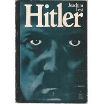 Livro Hitler Joachim Fest 4ª Edição 1976