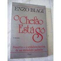 Livro: O Chefão Está Só - A História De Tommaso Buscetta