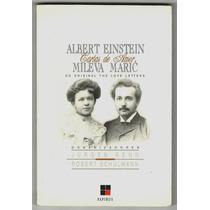 Livro Cartas De Amor - Albert Einstein & Mileva Maric - Novo