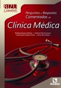 Bizu Perguntas E Respostas Comentadas De Clínica Médica