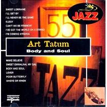 Cd / Art Tatum = Body And Soul (importado)