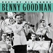 Cd Benny Goodman Best Of Big Bands