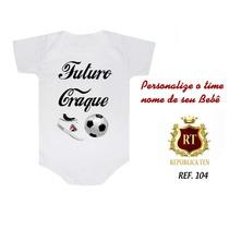 Body Bori Infantil Time Futebol Com O Nome Do Seu Bebe