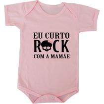 Body Camiseta Eu Curto Rock Com A Mamãe Metal Banda Musica