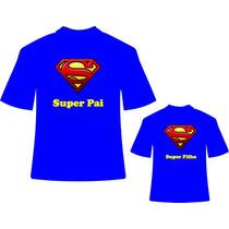 Camiseta E Body Tal Pai Tal Filho Super Man