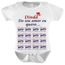 Body Baby Infantil Dinda, Do Seu Amor Eu Quero Bis