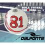 Bola Futsal Dalponte Since 81 Branca Oficial