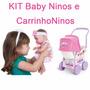Boneca Baby Ninos + Carrinho Ninos