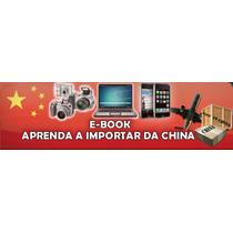 Venda No Mercado Livre Importando Da China-segredo Revelado