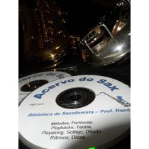 Acervo Do Saxofonista - Prof. Renê Sax Tenor; Alto Soprano