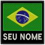 Patch Bordado Bandeira Brasil Com Seu Nome Tam. 9x9cm Esp52
