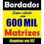 600 Mil Bordados Em Jef - Para Janome Elna - Frete Gratis