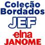600 Mil Bordados Em J E F - Para Janome Elna - Por Download