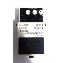 Pedal Boss Noise Suppressor Ns-2 Gate Redutor Ruído Mxr Isp