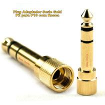 Plug Adaptador P2 P/ P10 Com Rosca Pioneer Sony Technics...