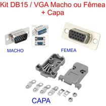 Conector Db15 Vga Macho Ou Fêmea C/ Pinos Solda Fio + Capa