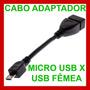Cabo Micro Usb Otg Sony Xperia Galaxy Motoxoom Nokia N900 N8