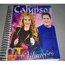 Caderno Banda Calypso De Anotação Acompanha Adesivos