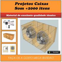 2000 Projetos Profissionais De Caixa De Som