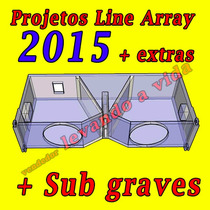 Projetos Line Array Completos E Sub Graves - Frete Grátis