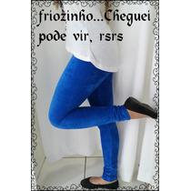 Leg Veludo Cotelê Feminina Várias Cores - R$ 39,99 Un