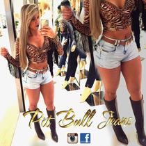 Shorts Pit Bull Pitbull Jeans Hot Pants Levanta O Bumbum!!!