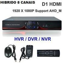 Gravador A Hd Hvr+ Nvr+dvr+ Híbrido 8 Canais 1080 Full Hd