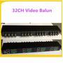 Video Balun Passivo Para 32 Canais Câmeras Até 400m Utp Iu !