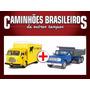 Caminhão Brasileiro Ford Simca Cargo + Dodge D950 Basculante