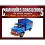 Caminhões Brasileiros De Outros Tempos Mb L1113 Braspress