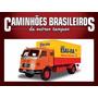Miniatura Caminhões Mercedes Benz Lp331 Casas Bahia Tempos