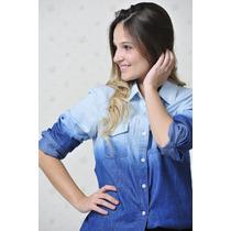 Camisa Jeans Degrade Feminina +calcinha D Brinde -lançamento
