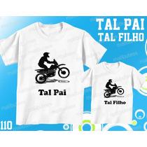 Camiseta Motocross Personalizada Tal Pai Tal Filho(a) Kit