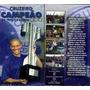 Dvds Cruzeiro: Triplice Coroa 2003 E Libertadores 97