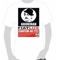 Camisetas Estampa Adoniran Barbosa 01- Escolha De 1 A 6.