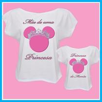 Kit Blusa Tal Mãe De Uma Princesa Tal Filha Princes Da Mamãe