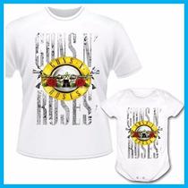 Kit Tal Pai Tal Filho Camiseta E Body Infantil Guns N