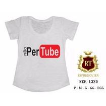 T-shirt Camiseta Não Pertube Personalizada Feminina