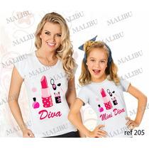 Camiseta Baby Look Tal Mãe Tal Filha Diva Batom Frete Grátis