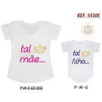 Kit Tal Mãe Tal Filho Camiseta Príncipe Coroa Body E Tshirt