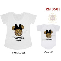 Camisetas Minnie Tal Mãe Tal Filha(o) T-shirt Body Kit