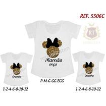 Camisetas Minnie Onça Tal Mãe Tal Filhas T-shirt Kit 3 Unid