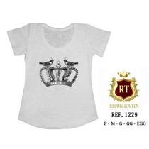 Camisetas T-shirts Blusas Femininas - Coroa Estampas