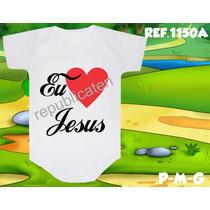 Body Evangélico Gospel Eu Amo Jesus Senhos Jesus Cristo Amor
