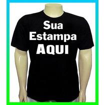 Camisetas Personalizadas Com Sua Estampa Pretas E Coloridas