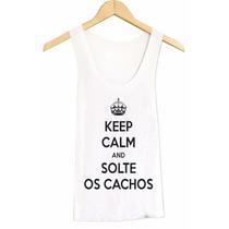 Regata - Keep Calm And Solte Os Cachos